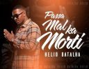 """""""Passá Mal Ka Morti"""" é o novo single de Hélio Batalha"""